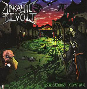 Arkayic Revolt - Death's River