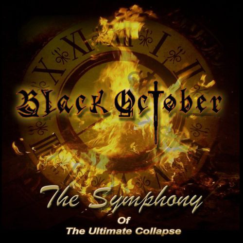 Black October – The Symphony Of The Ultimate Collapse
