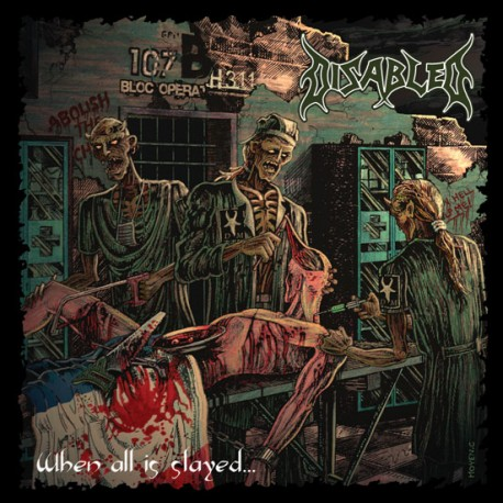 Disabled - When All Is Slayed... (2012)