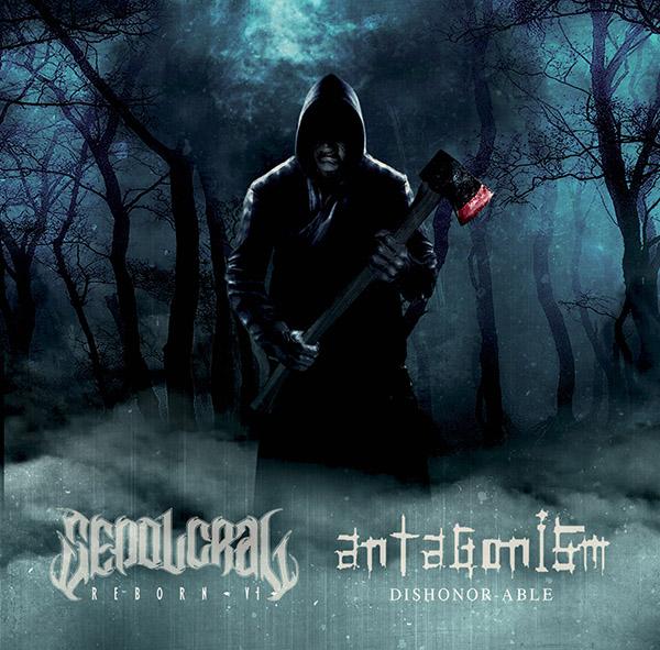 ANTAGONISM / SEPOLCRAL - DISHONOABLE / REBORN 6 [Split] (2015)