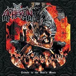 Acheron - Tribute To The Devil's Music
