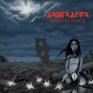Arbitrator - Peace By Force