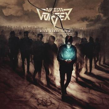 Arida Vortex - Wild Beast Show (2016)