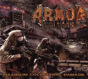 Armor Column - Maximum Collateral Damage