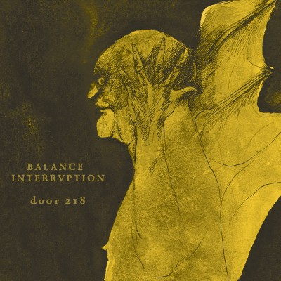 Balance Interruption - Door 218 (2016)