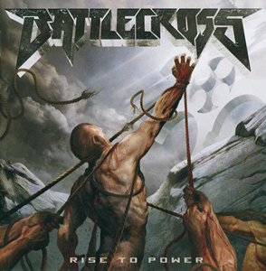 Battlecross - Rise To Power