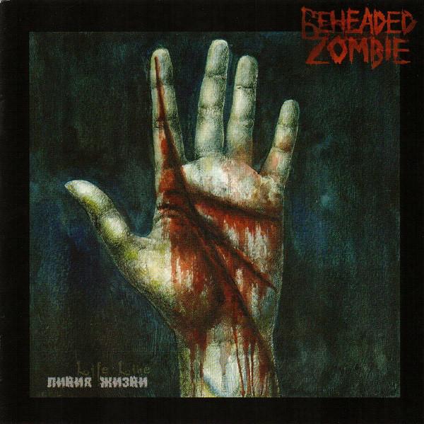 Beheaded Zombie - Life Line