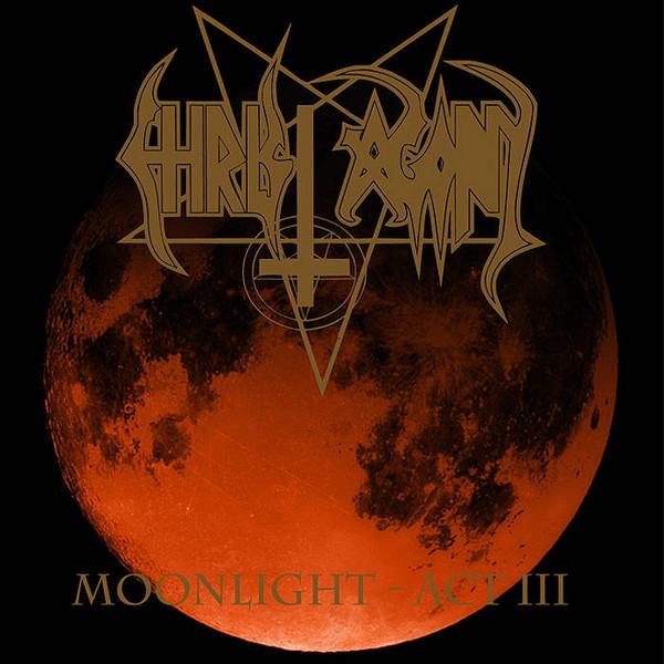Christ Agony - Moonlight-Act III