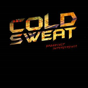Cold Sweat - Broadcast Interference