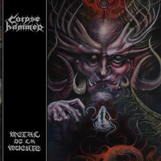 Corpsehammer – Metal de la Muerte