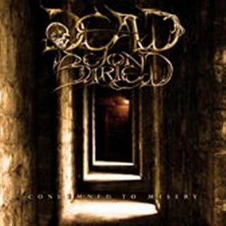 Dead Beyond Buried - Condemned To Misery