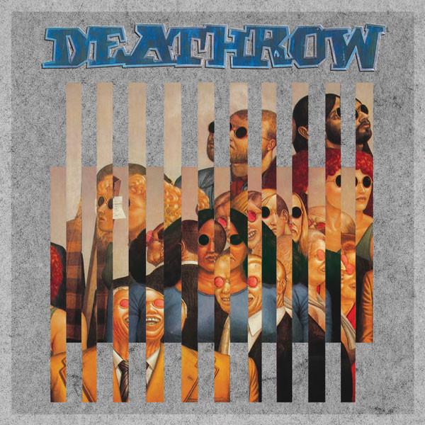 Deathrow - Deception Ignored
