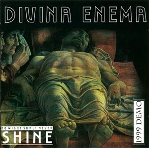 Divina Enema - To Wight Shalt Never Shine `99 (Reissue 2004)