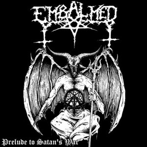 Embalmed - Prelude To Satan's War + Live In Hell With Satan