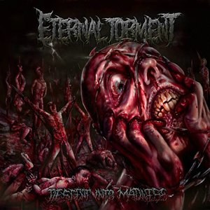 Eternal Torment - Descent Into Madness [EP] (2015)