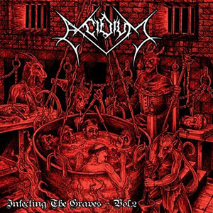 Excidium - Infecting The Graves Vol.2