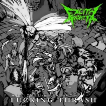 Excited Insects ‎– Fucking Thrash