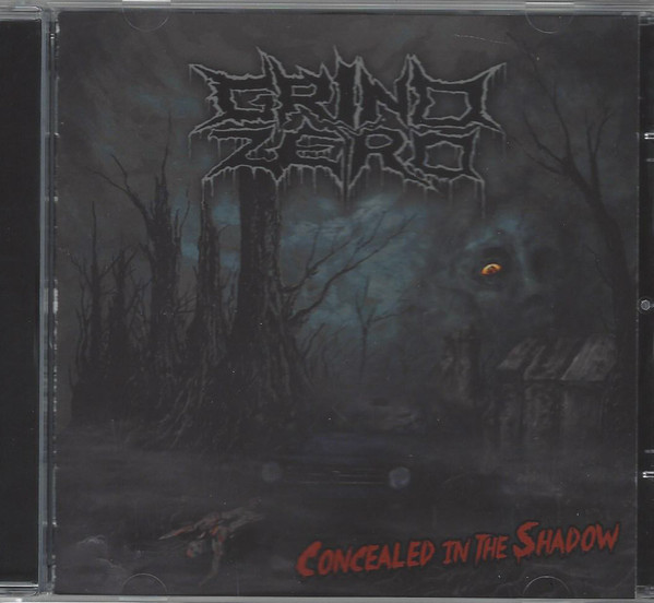 Grind Zero - Concealed In The Shadow
