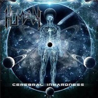Human - Cerebral Inwardness