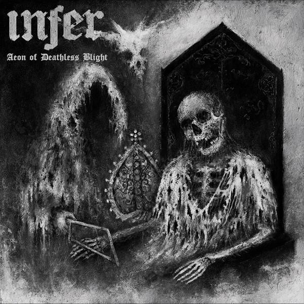 Infer – Aeon of Deathless Blight