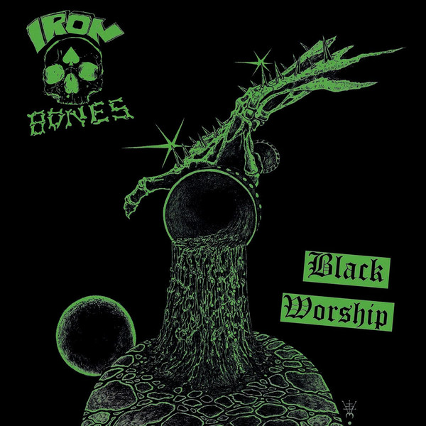 Iron Bones - Black Worship