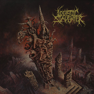 Logistic Slaughter - Corrosive Ethics (2016)