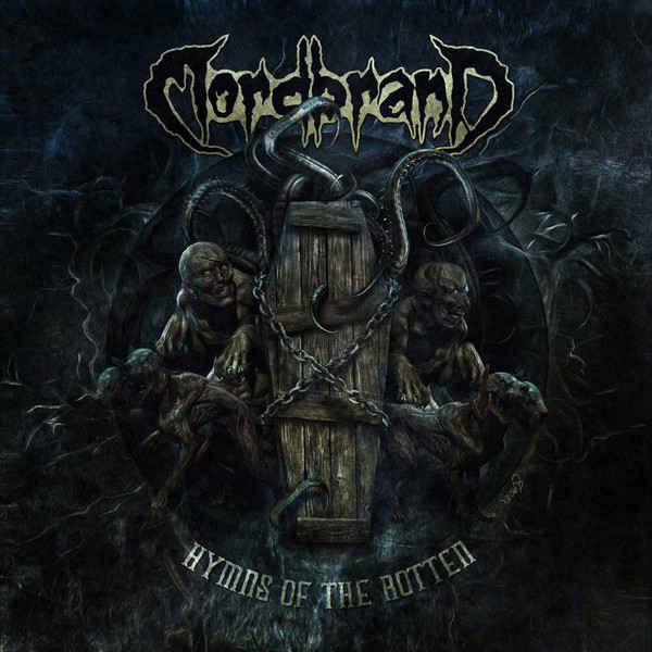 Mordbrand ‎– Hymns Of The Rotten
