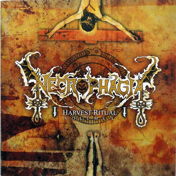 Necrophagia – Harvest Ritual Volume I