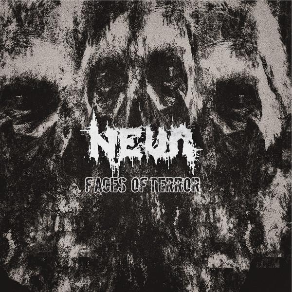 Neva – Faces Of Terror