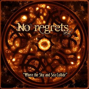 No Regrets - Where The Sky And Sea Collide (2012)