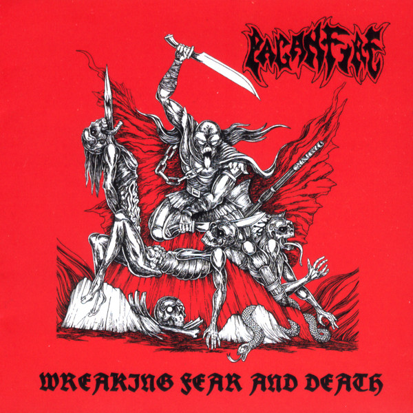 Paganfire – Wreaking Fear And Death