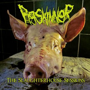 Pigskinner - The Slaughterhouse Sessions (2016)