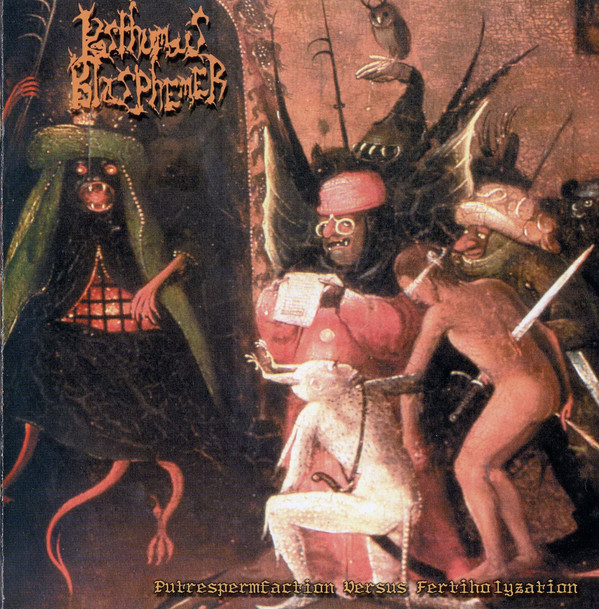 Posthumous Blasphemer - Putrespermfaction Versus Fertiholyzation