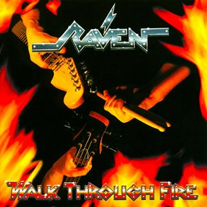 Raven - Walk Through Fire (Numbered)