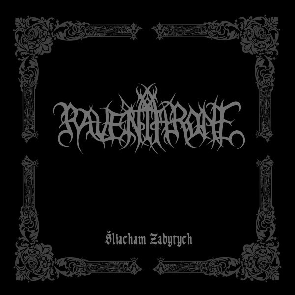 Raven Throne – Šliacham Zabytych