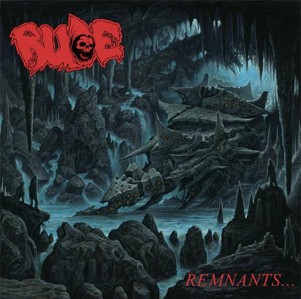 Rude – Remnants...