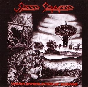 Speed Command, War Devise - The Anger / Under Annihilation Of Science - Split