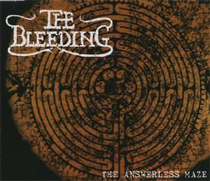 The Bleeding - The Answerless Maze