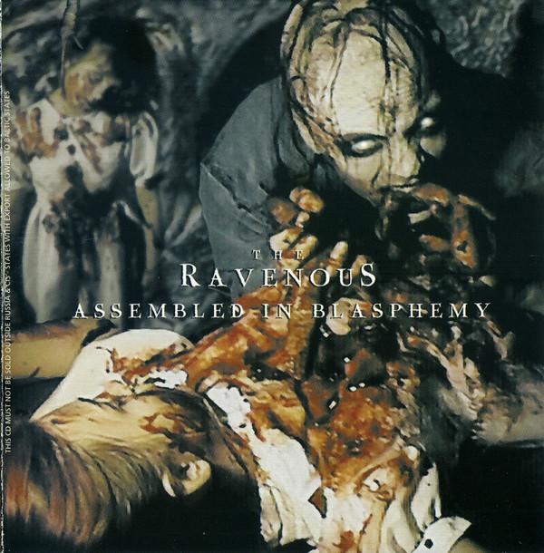 The Ravenous - Assembled In Blasphemy