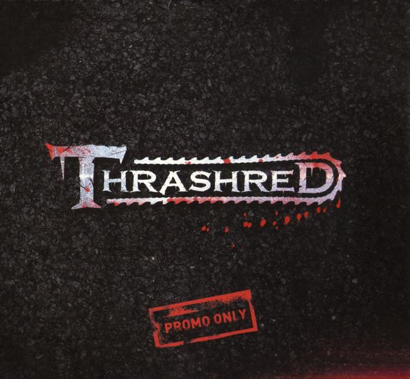 Thrashred – Promo Only
