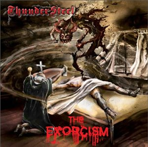ThunderSteel - The Exorcism