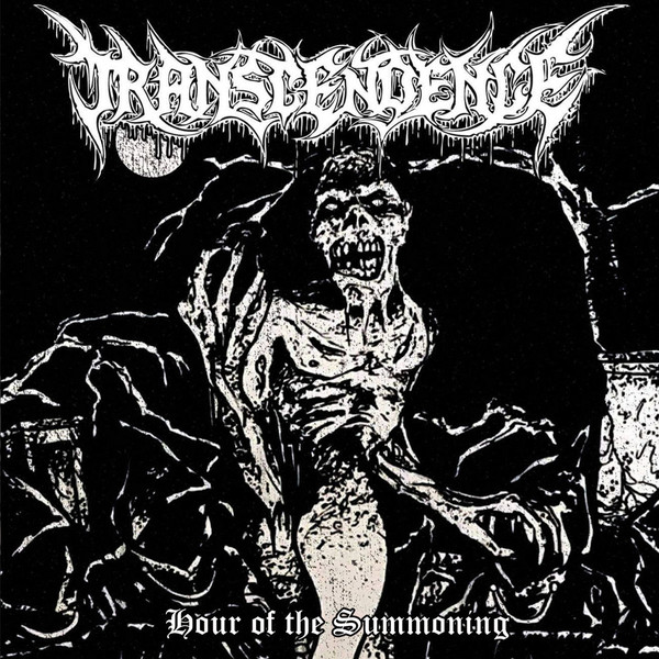 Transcendence - Hour Of The Summoning
