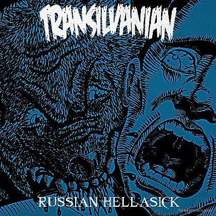 Transilvanian - Russian Hellasick