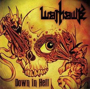 Warhawk - Down In Hell