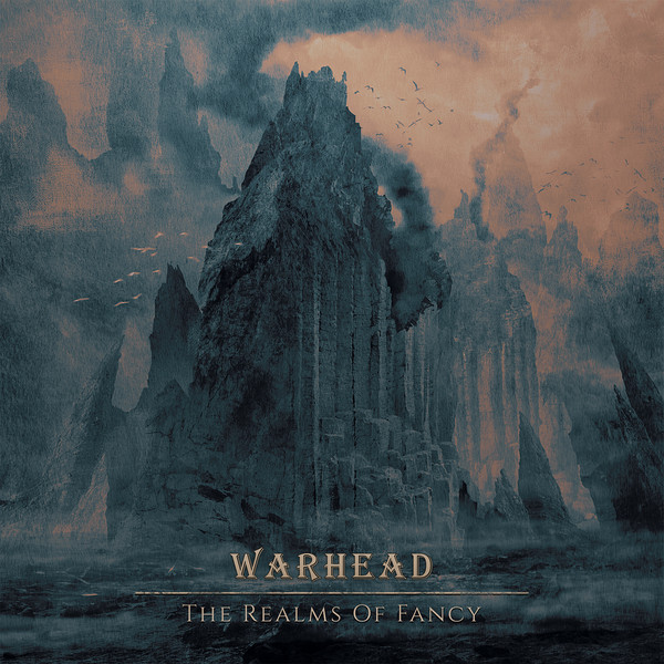 Warhead ‎– The Realms Of Fancy