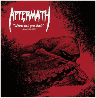 Aftermath - When Will You Die? - Demos 1986/1987