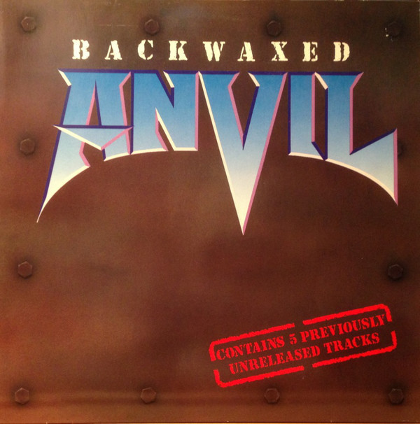 Anvil - Backwaxed