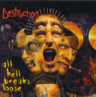 Destruction ‎– All Hell Breaks Loose