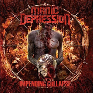 Manic Depression - Impending Collapse - Vinyl