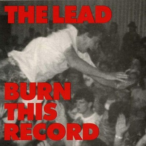 The Lead - Burn This Record - Vinyl
